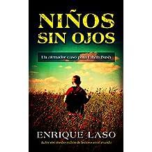 NIÑOS SIN OJOS: Un aterrador caso policial para el agente del FBI  (Ethan Bush nº 4) (Spanish Edition)