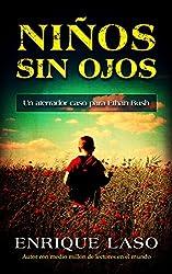 NIÑOS SIN OJOS: Un aterrador caso para Ethan Bush (Spanish Edition)