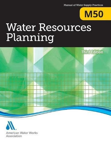 M50 Water Resources Planning, Third Edition (Awwa Manual)