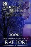 Free eBook - A Kiss of Ashen Twilight