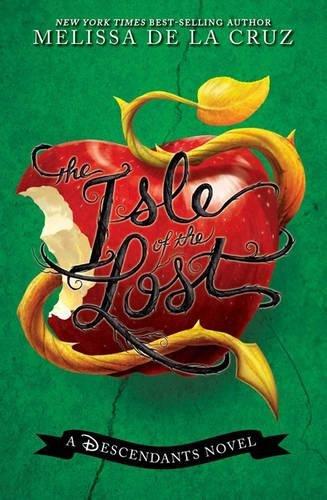 The Isle of the Lost (A Descendants Novel, Vol. 1) (The Descendants)
