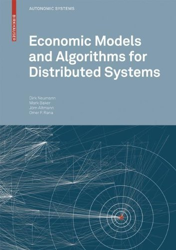 Economic Models and Algorithms for Distributed Systems (Autonomic Systems) Epub