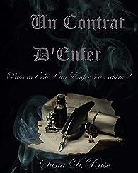 La Saga Des Enfers, tome 1 : Un Contrat D'Enfer par Sana D.Rasc