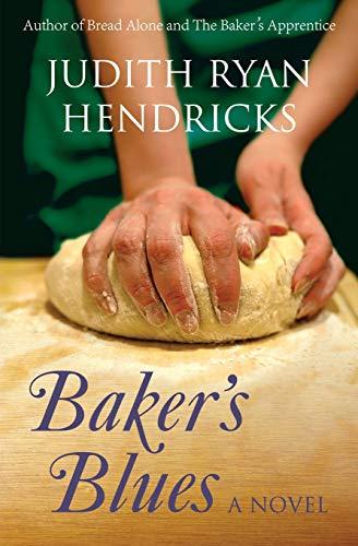 (Baker's Blues (The Bread Alone Series) (Volume)