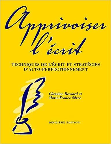 apprivoiser-l-ecrit-techniques-de-l-ecrit-et-strategies-d-auto-perfectionnement