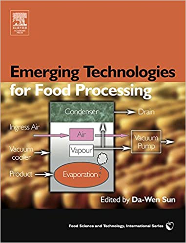 Emerging Technologies for Food Processing (Food Science and Technology International)