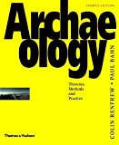 By Colin Renfrew Archaeology: Theories, Methods and Practice (4th Revised edition) [Paperback]