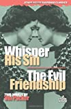 Whisper His Sin; The Evil Friendship, Vin Packer, 1933586052