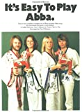 """It's Easy to Play """"Abba"""""""