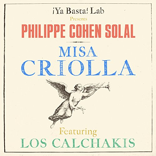 Misa Criolla (feat. Los Calchakis)