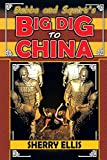 Bubba and Squirt's Big Dig to China
