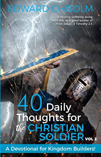 40 Daily Thoughts for the Christian Soldier, Vol 2 (African Religion Vol 2)