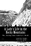 A Lady's Life in the Rocky Mountains, Bishop, 1470179822