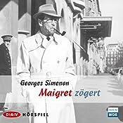 Maigret zögert | Georges Simenon