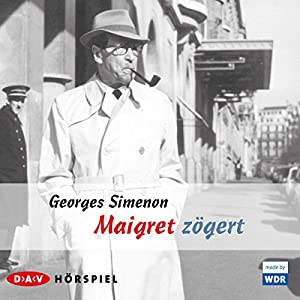 Maigret zögert Hörspiel