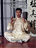 Tai Chi Meditation for Self-Healing