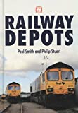 Railway Depots, Paul Smith, 0711034826