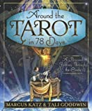 Around the Tarot in 78 Days, Marcus Katz and Tali Goodwin, 0738730440