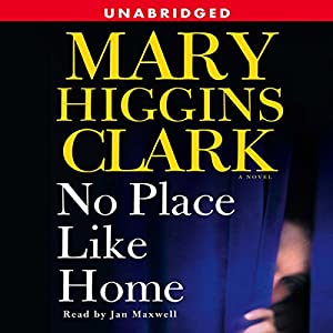 No Place Like Home: A Novel Hörbuch