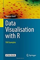 Data Visualisation with R: 100 Examples Front Cover