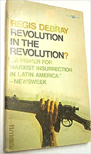 Regis Debray Revolution In The Revolution Epub