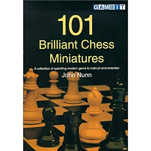 Brilliant Chess (101 Brilliant Chess Miniatures)