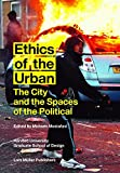 img - for Ethics of the Urban: The City and the Spaces of the Political book / textbook / text book