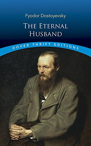 The Eternal Husband (Dover Thrift Editions)