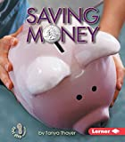 Saving Money (First Step Nonfiction: Money)