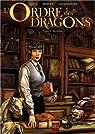 L'Ordre des dragons, Tome 1 : La Lance par Istin