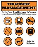 Trucker Management, Lindsey Fair and Matt Hutcheon, 0595462715
