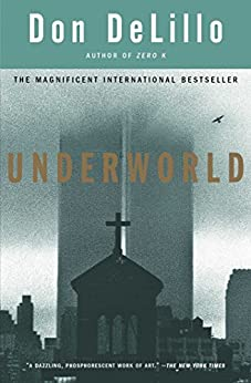 Underworld: A Novel by [DeLillo, Don]
