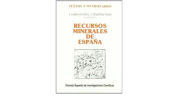 Recursos minerales en España (Textos Universitarios): Amazon.es: García Guinea, Javier: Libros
