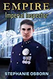 Amazon.com: EMPIRE: Imperial Inspector eBook: Osborn, Stephanie: Kindle Store