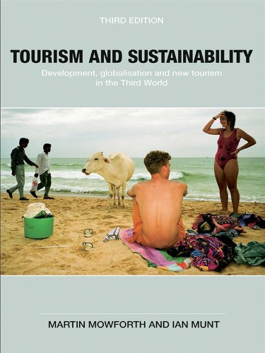 Download Tourism and Sustainability: Development, Globalisation and New Tourism in the Third World Pdf