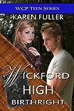Birthright (Wickford High Book 3)
