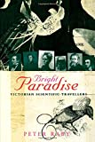 img - for Bright Paradise: Victorian Scientific Travellers book / textbook / text book