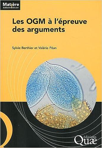 Lire en ligne Les OGM à l'épreuve des arguments epub, pdf