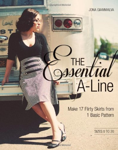Used, The Essential A-line: Make 17 Flirty Skirts from 1 for sale  Delivered anywhere in USA