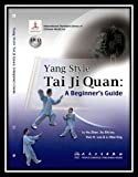 img - for Yang Style Tai Ji Quan (w/DVD): A Beginner's Guide book / textbook / text book