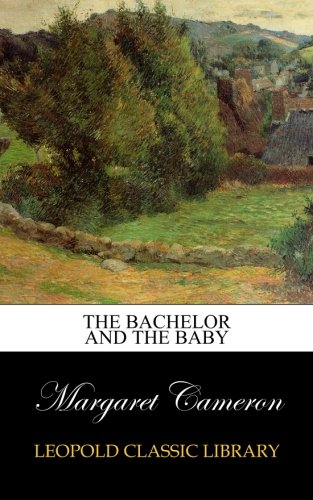 Download The Bachelor and the Baby pdf