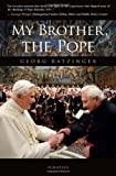 img - for My Brother, the Pope book / textbook / text book