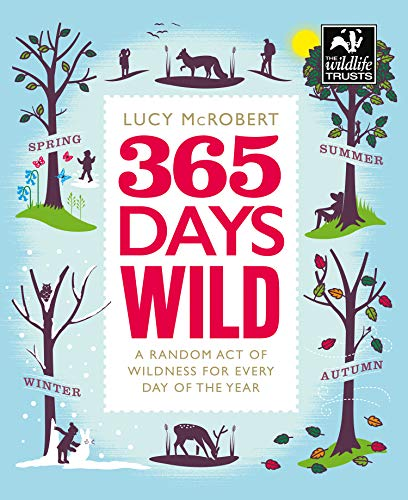 365 Days Wild (12/30/2019) por Lucy McRobert