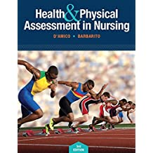 Health & Physical Assessment In Nursing (3rd Edition)