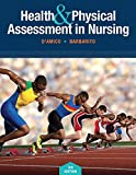 Health and Physical Assessment in Nursing 3rd Edition