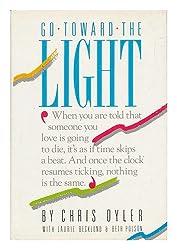 Go Toward the Light