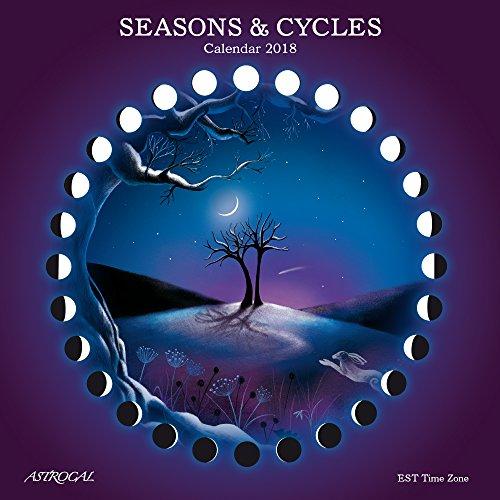 Seasons & Cycles MOON CALENDAR 2018 EST (Pagan Version Of Christmas)