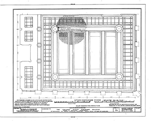 Lasalle Bank Chicago (historic pictoric Blueprint Diagram HABS ILL,16-CHIG,36- (sheet 2 of 5) - Chicago Stock Exchange Building, 30 North LaSalle Street, Chicago, Cook County, IL 24in x 18in)