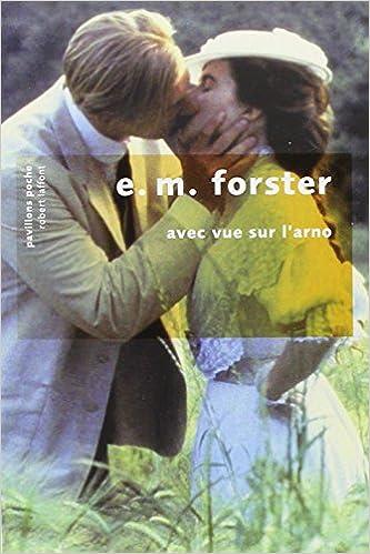 Avec vue sur l''arno - E.M. Forster