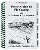 Pocket Guides - Guide to Fly Casting - Fly Fishing - Fishing - Fly Casting - Guide to Fly Casting - Gary LaFontaine - Ron Cordes - Michael Maloney